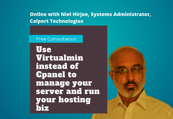 Use Virtualmin instead of Cpanel free consultation